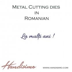 Cutting dies in Romanian - Happy Birthday (La mulți ani !)
